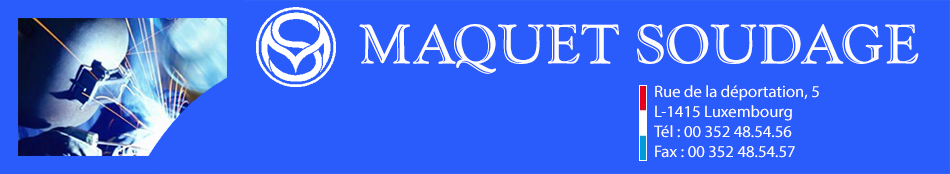 Maquet Soudage Luxembourg